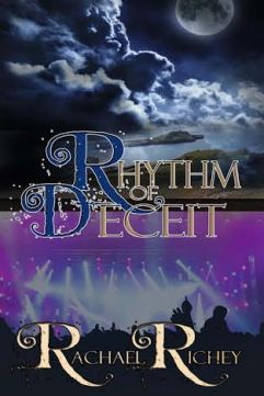 Rhythm of Deceit -- Rachael Richey