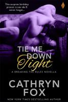 Book Cover: Tie Me Down Tight
