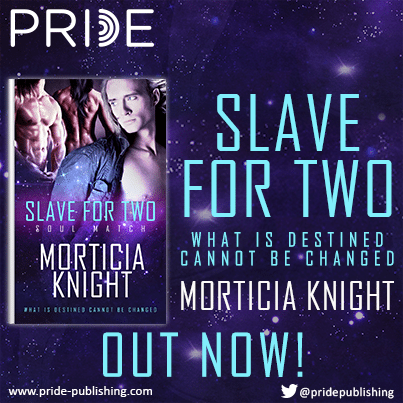 Slave for Two by Morticia Knight #threesome  #Scifi #giveaway