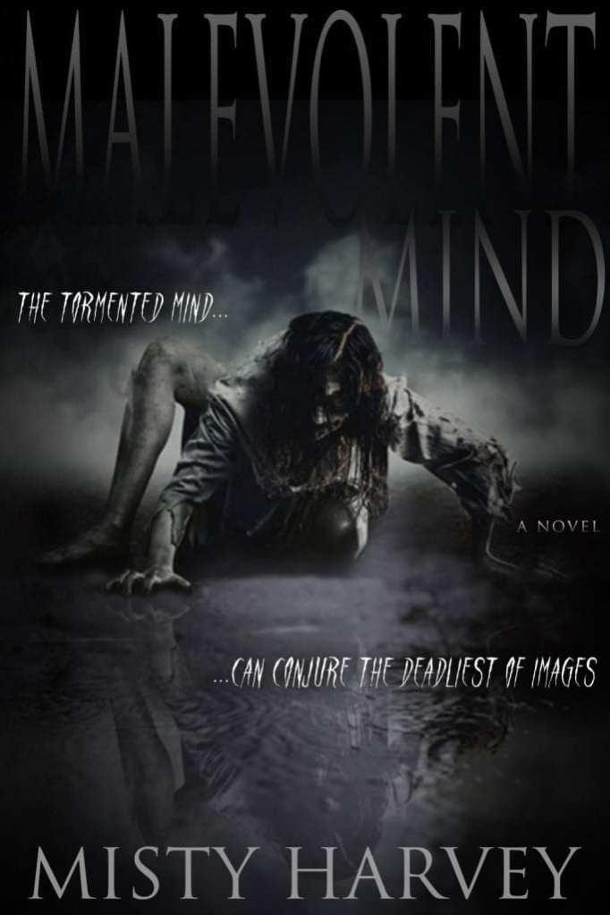 Malevolent Mind By Misty Harvey #horror #newrelease #giveaway