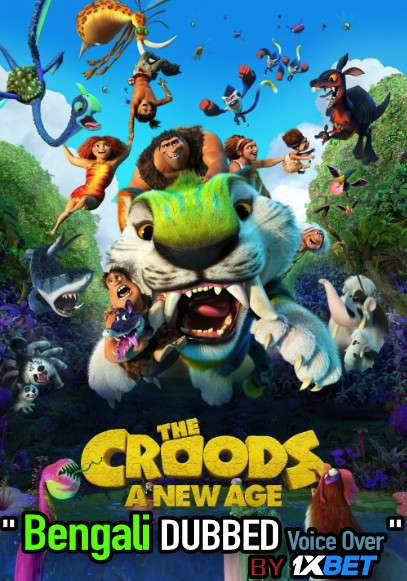 The Croods A New Age 2021 Bengali Dubbed 720p HDRip 600MB Download