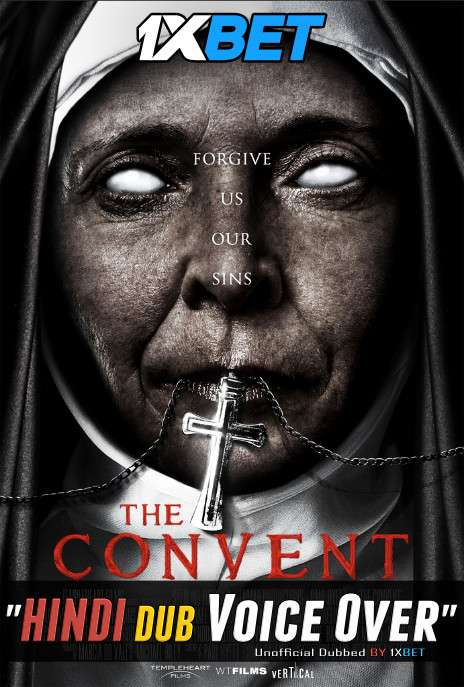 The Convent (2018) BluRay 720p Dual Audio [Hindi (Voice Over) Dubbed + English] [Full Movie]