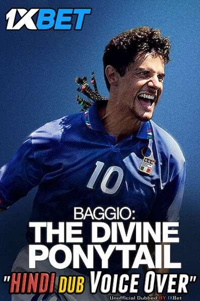 Baggio: The Divine Ponytail (2021) WebRip 720p Dual Audio [Hindi (Voice Over) Dubbed + English] [Full Movie]