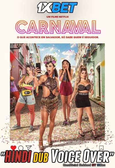 Carnaval (2021) Dual Audio 720p WebRip [Hindi + Portuguese] 900MB | 300MB Download