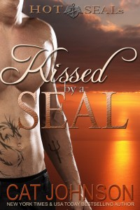 KISSED BY A SEAL Hot SEALs by Cat Johnson