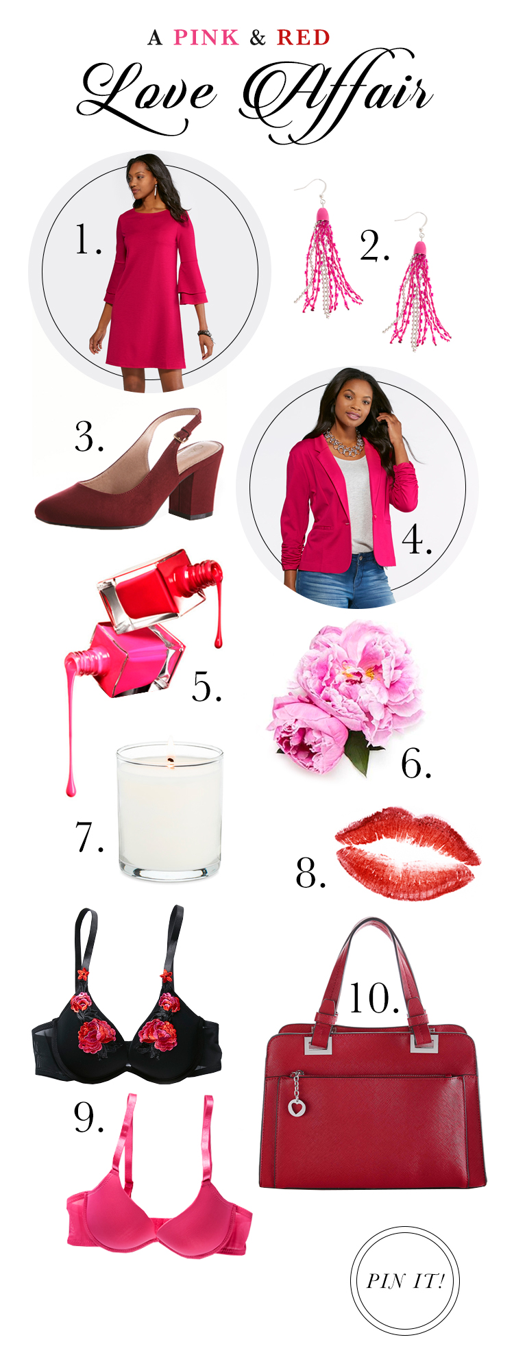 """A Pink and Red Love Affair"" 1. Pink Shift dress 2. Pink Statement Earrings 3. red heels 4. pink blazer 5. pink and red nailpolish 6. pink flowers 7. candle 8. red lipstick 9. red and pink bras 10. red handbag"