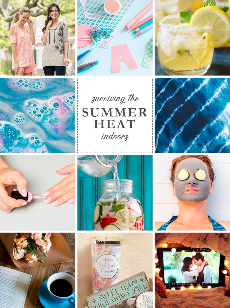 Surviving the Summer Heat Indoors! Get ready because we are going to share some ways you can enjoy the summer inside.