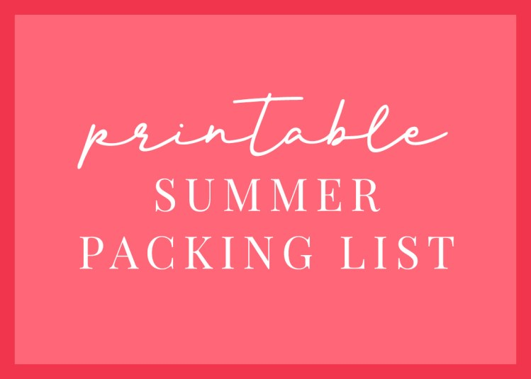 A graphic that titles the blog, a printable summer packing list