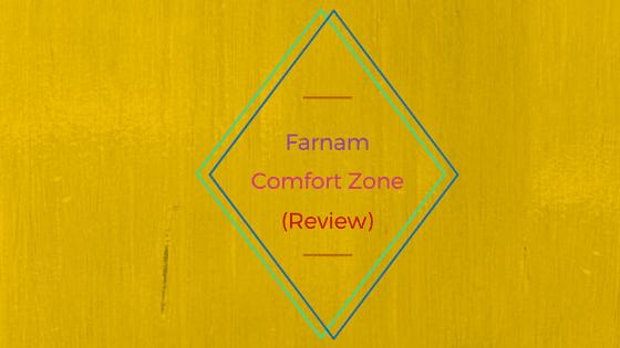 Farnam Comfort Zone Review