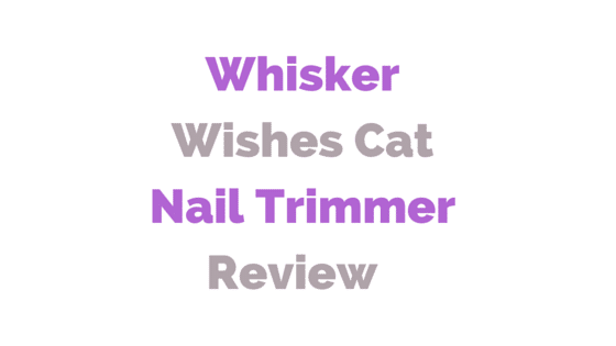 Whisker Wishes Cat Nail Trimmer