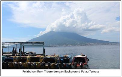 Pelabuhan Rum, Tidore dengan latar belakang Pulau Ternate