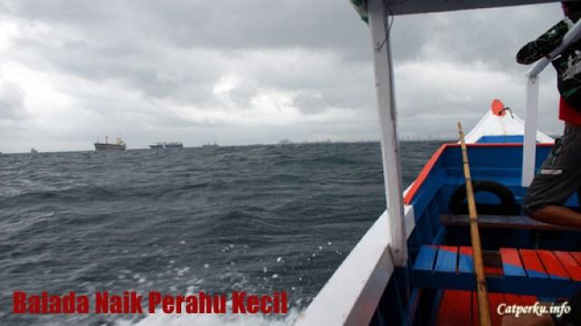 Cerita dan kejutan ketika naik perahu kecil