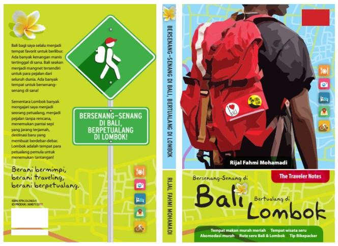 THE TRAVELER NOTES: Bersenang-Senang di Bali, Bertualang di Lombok