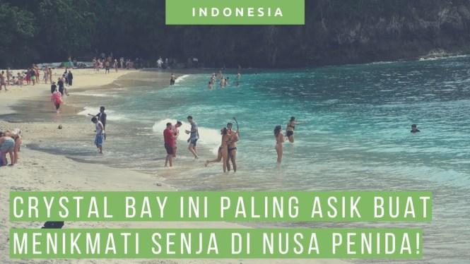 Tips Wisata Ke Crystal Bay, Apa Saja Yang Bisa Dilakukan Disana?