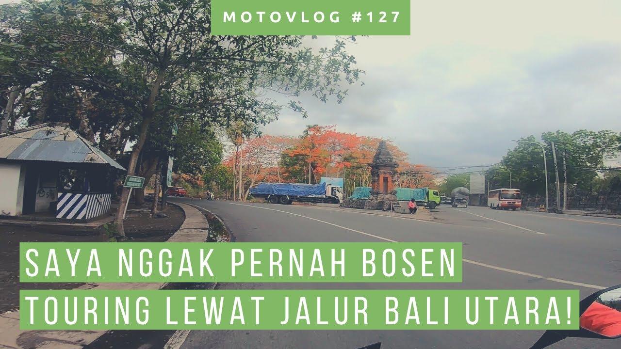 Touring Gilimanuk Singaraja Bali [ Motovlog ] [ Trip To Lombok Bagian 4]