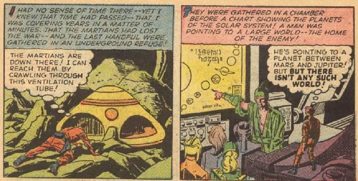 El cómic también menciona de donde proviene la raza invasora: un planeta entre Marte y Júpiter (hoy desaparecido y del que solo quedan escombros que forman el cinturón de asteroides).