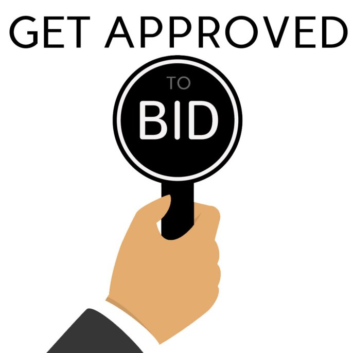 GET APPROVED TO BID