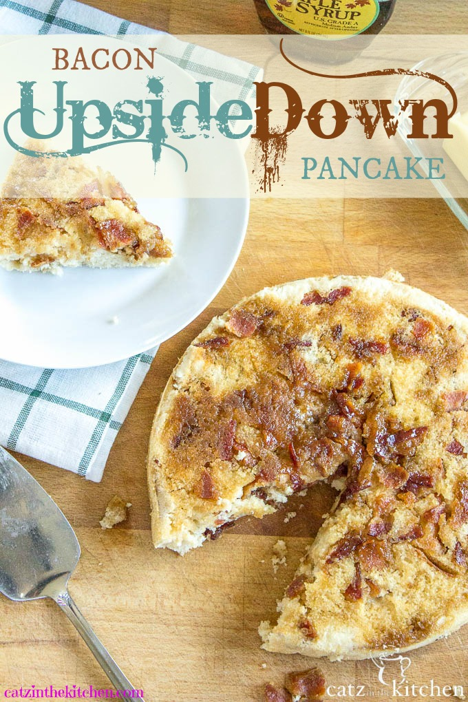 Bacon Upside Down Pancake | Catz in the Kitchen | catzinthekitchen.com #bacon