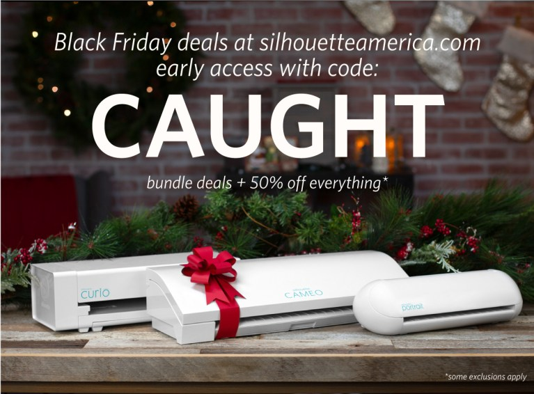 Silhouette Black Friday Sale – EARLY ACCESS!