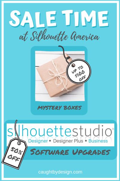 Silhouette America Sale, software upgrade, Silhouette Studio, Silhouette, Designer Edition, Business Edition, mystery boxes