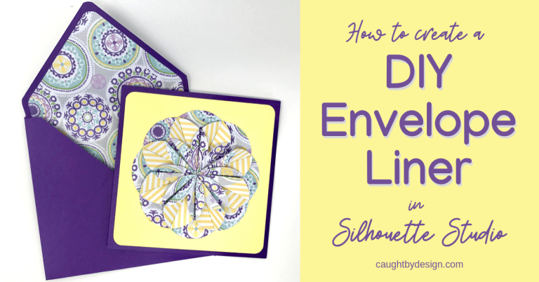 How to Create a DIY Envelope Liner in Silhouette Studio