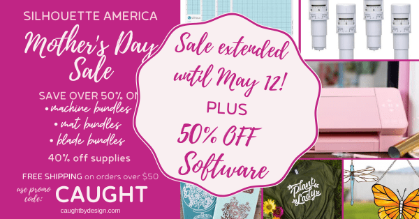 Mother's Day Sale at Silhouette America