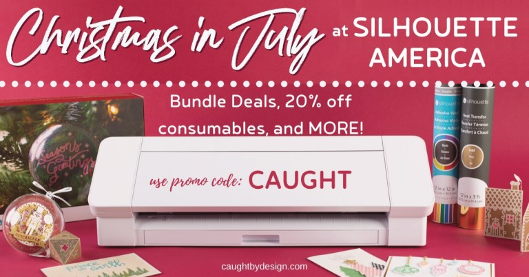 Christmas in July Sale at Silhouette America!
