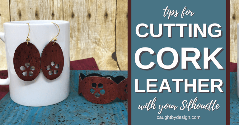 Tips for Cutting Cork Leather with your Silhouette