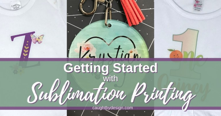 What is Sublimation: Getting Started with Dye Sublimation Printing