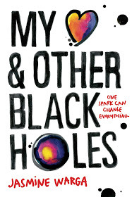 My Heart & Other Black Holes by Jasmine Warga
