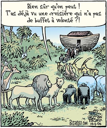 Bizarro de Dan Piraro, un excellent cadeau pour papa (fête des pères). L'arche de Noé.