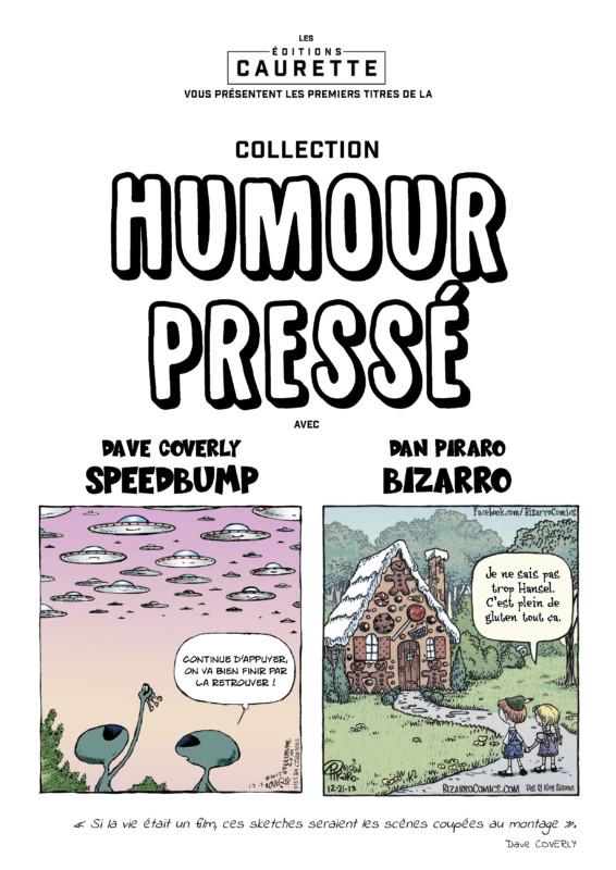 Collection humour pressé, des petites bandes dessinées humoristiques.