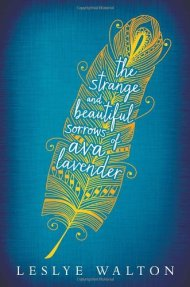 the strange and beautiful sorrows of ava lavendar