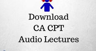 Download CA CPT Audio Lectures For Dec 2016