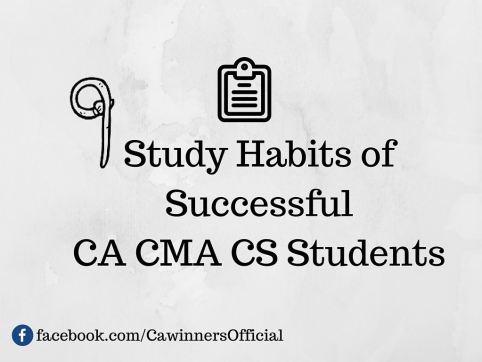 9 Study Habits of Successful CA CMA CS Students