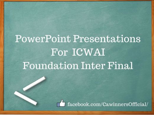 ICWAI PowerPoint Presentations For Foundation Inter Final