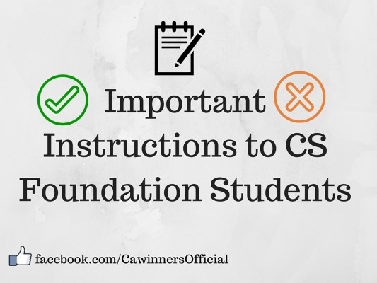 Important Instructions to CS Foundation Students For Dec 2015