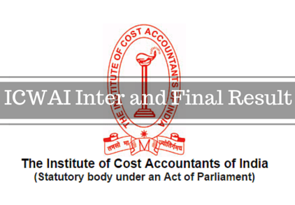 CMA Results | ICWAI Inter and Final Result Dec 2015