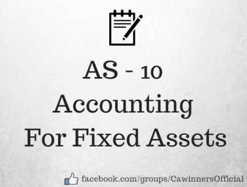 AS 10 Accounting For Fixed Assets Revised Notes