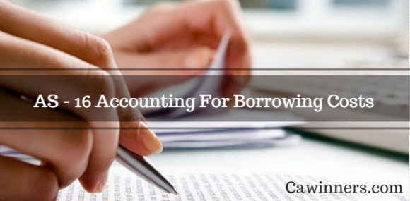 AS 16 Accounting For Borrowing Costs Summary PDF
