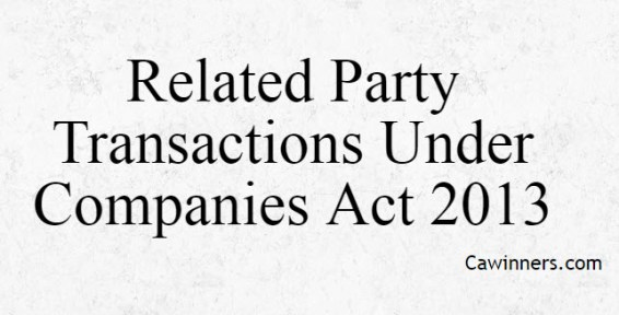 Related Party Transactions Under Companies Act 2013