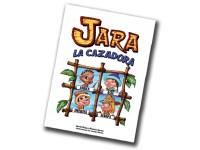 Jara La Cazadora