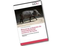 Manual de evaluación de sostenibilidad del comercio de fauna