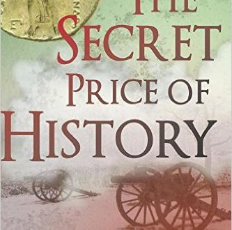 The Secret Price of History - Gayle Ridinger and Paolo Pochettino - Book Cover