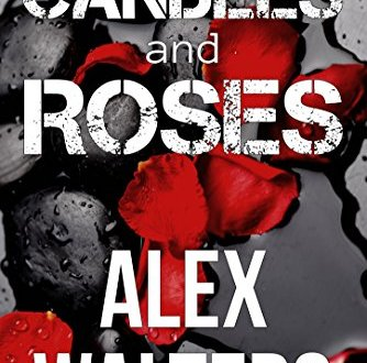 Candles and Roses - Alex Walters - Book Cover