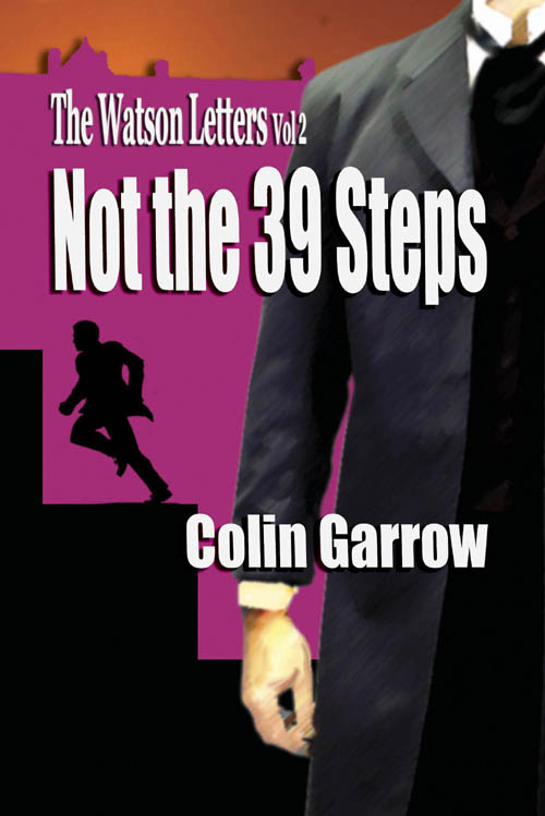The Watson Letters Vol.2 Not the 39 Steps - Colin Garrow - Book Cover