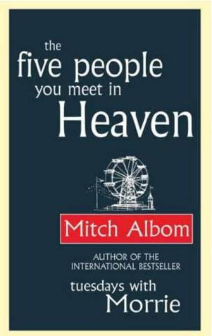 Five People You Meet in Heaven - Mitch Albom - Book Cover