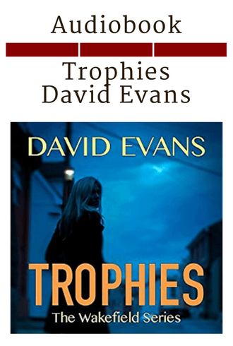 Trophies - David Evans - Audiobook Cover