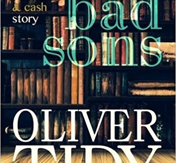 Bad Sons - Oliver Tidy - Book Cover