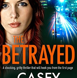 The Betrayed - Casey Kelleher - Book Cover